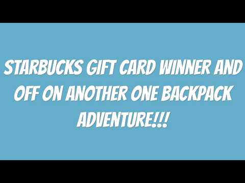 One Backpack Adventure Time And Starbucks Gift Card Winner Youtube