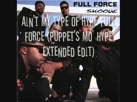 Ain't my type of hype-Full Force (Puppet's Mo' Hype Extended).wmv