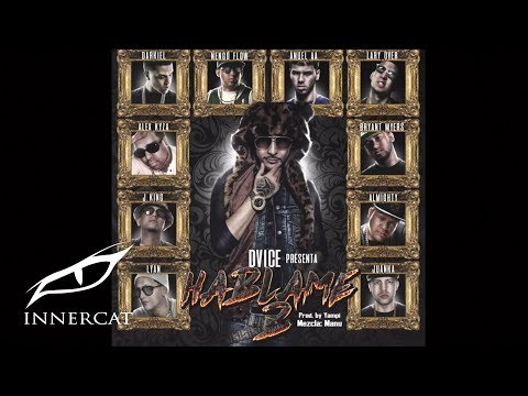 Dvice - Hablame 2 ft. Various Artist [Official Audio]