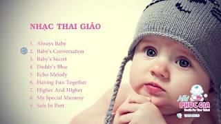 Nhạc Cho Bà Bầu - Nhạc Thai Giáo