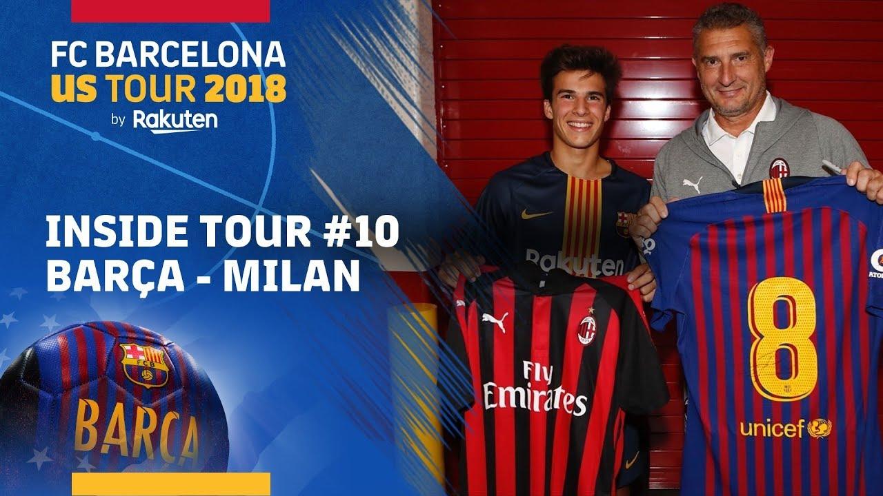 Inside Tour 10 Ac Milan Vs Fc Barcelona Youtube
