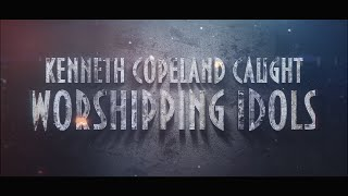 Download Kenneth Copeland Caught Worshipping An Idol