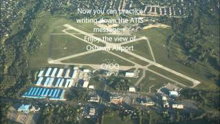 Oshawa Airport ATIS Kilo - CYOO real world ATC