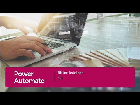 Power Automate. Automatiza tus Tareas. Bittor Asteinza