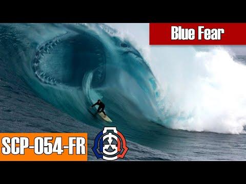 SCP-054-FR Blue Fear | euclid class | sentient / aquatic / carnivorous scp