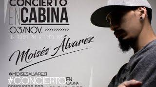 Moises Alvarez - Concierto en Cabina