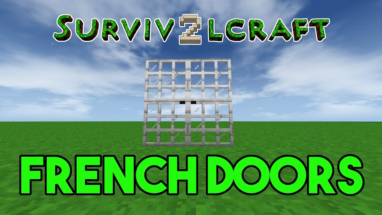 Survivalcraft 2: How To Build French Doors