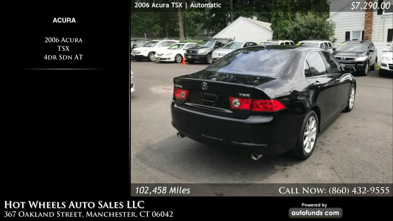 Used Acura TSX Hot Wheels Auto Sales LLC Manchester CT - Acura tsx for sale in ct