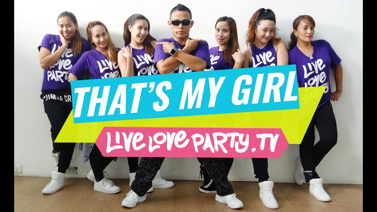 That's My Girl | Zumba® | Live Love Party