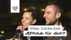 Was bedeutet JOYclub für euch? | WIR MÜSSEN REDEN!
