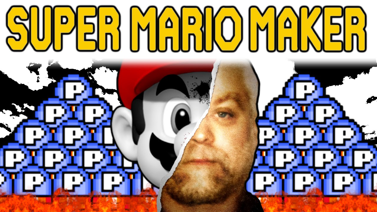 Super Mario Maker - MARIO MAKING A MURDERER (P is for Pain)