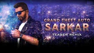 GTA San Andreas - Sarkar Teaser Remix