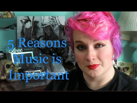 5 Reasons Music is Important