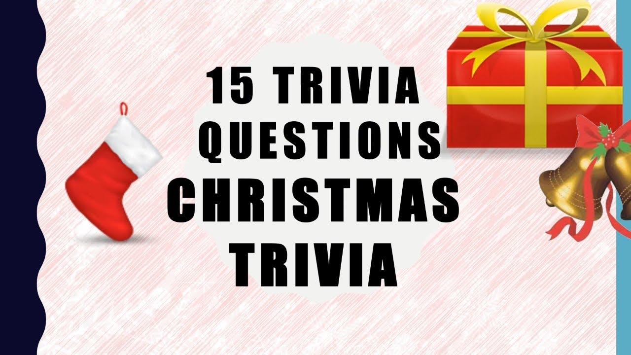 Christmas Trivia Questions.15 Christmas Trivia Questions