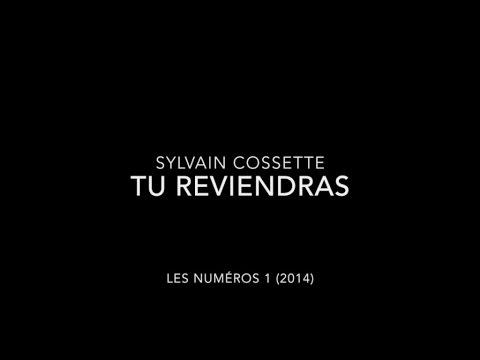 Sylvain Cossette - Tu reviendras