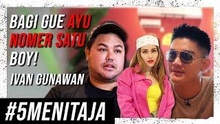 IVAN GUNAWAN GILA! BOY NGAKAK NONSTOP! | #5MENITAJA