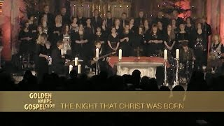 GOLDEN HARPS GOSPEL CHOIR - The Night That Christ Was Born