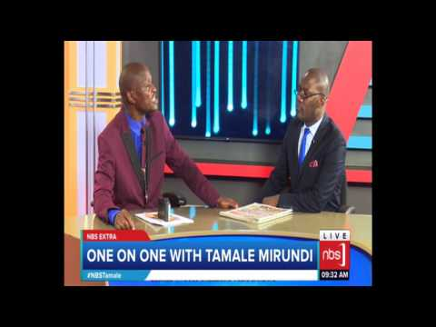 One on One with Tamale Mirundi (Part 1) - 09 May, 2017