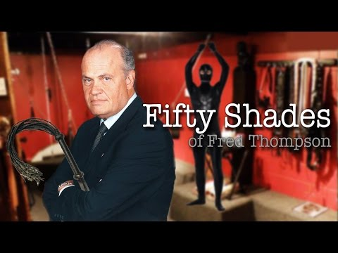 Fifty Shades of Fred Thompson - Preston & Steve