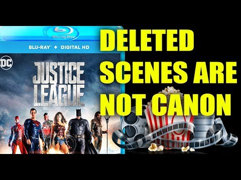 Justice League Blu Ray & The Misuse Of Deleted Scenes.