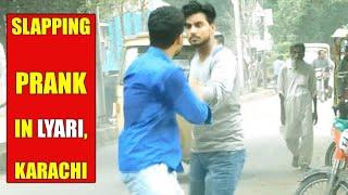 Slapping Prank In Lyari | Karachi Pakistan