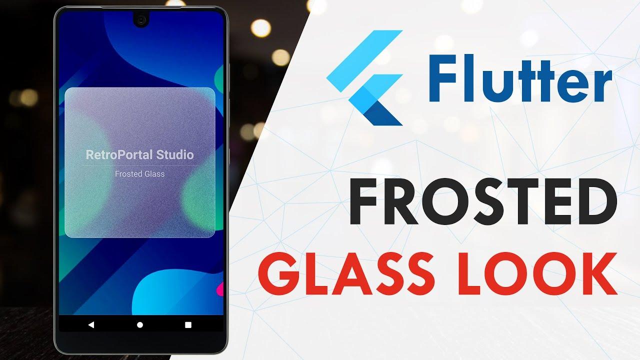 Flutter - Frosted Glass Effect | Flutter UI Tutorial
