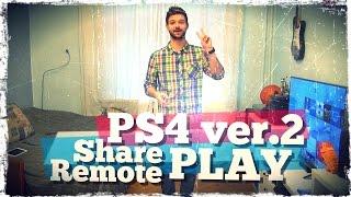 Share Play, Remote Play и другие фишки 2-ой прошивки PS4