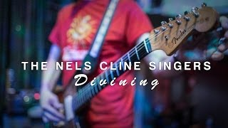 "The Nels Cline Singers ""Divining"" / Out Of Town Films"