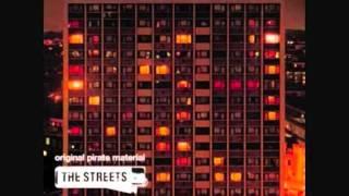 The Streets - Geezers Need Excitement