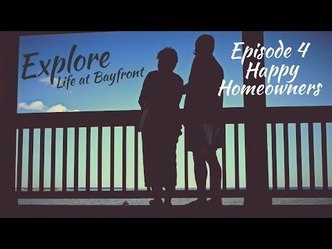 Explore Bayfront - Ep 4 - Happy Homeowners