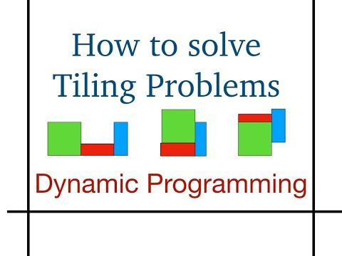 How to solve Tiling Problems ( Dynamic Programming )