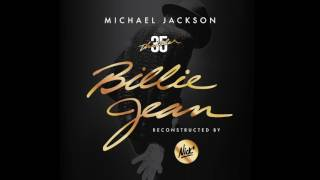 Michael Jackson – Billie Jean (Nick* Redux)