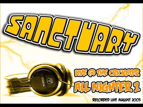 Sanctuary Allnighter Volume 01 Live @ Cricketers 2003