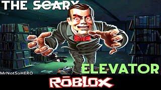 (SLAPPY) Scary Elevator By MrNotSoHERO [Roblox]
