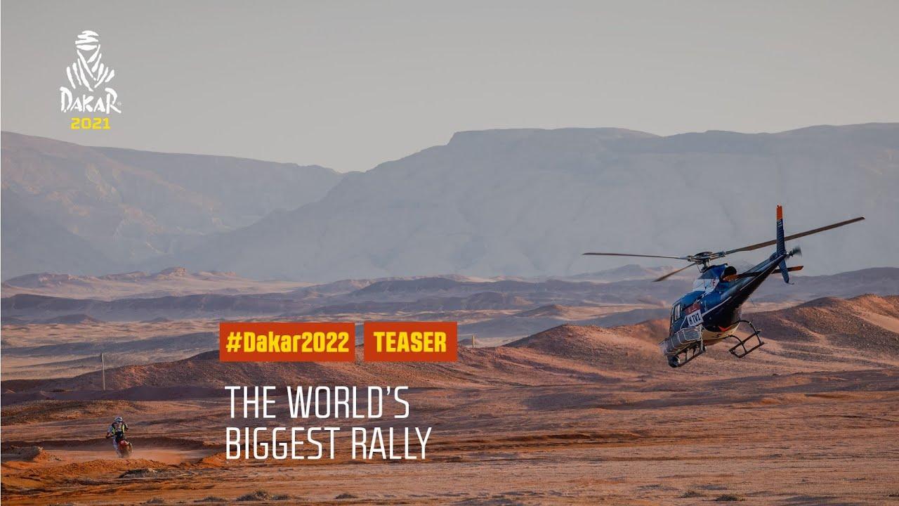 #Dakar2022 - Teaser : The World's toughest race and the World's biggest rally