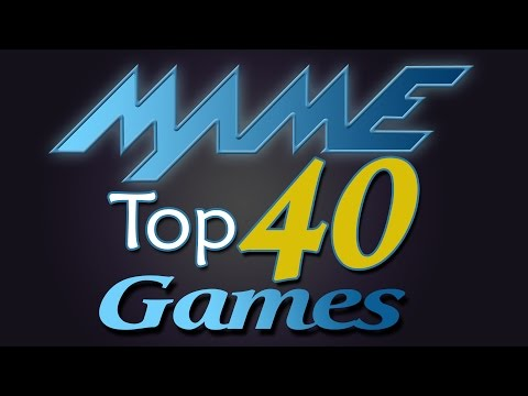 Mame Top 40 Games
