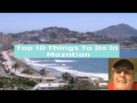 Top 10 Things to do in Mazatlan
