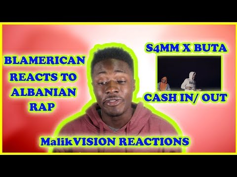 S4MM X BUTA CASH IN CASH OUT COLLAB A LIL LITTY | MalikVISION REACTS TO ALBANIAN RAP | MV REACTIONS