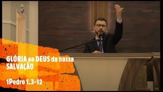 IP Arapongas - Pr Donadeli - GLÓRIA À DEUS DA NOSSA SALVAÇÃO - 27-09-2020
