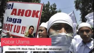 FPI Demo Meminta Ahok Mundur Dari Gubernur Di DPRD