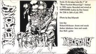 Necrony [SWE] [Death/Grind] 1991 - Mucu-Purulent Miscarriage EP