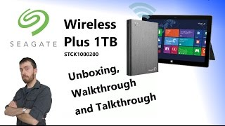 The Seagate Wireless Plus 1TB STCK1000200 USB3.0 and WiFi-N Unboxing and Walkthrough