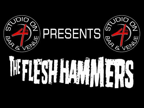 The Flesh Hammers - September 14 2017
