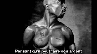 2pac - U Can Be Touched, traduction français (C.S.), de la partie de 2pac