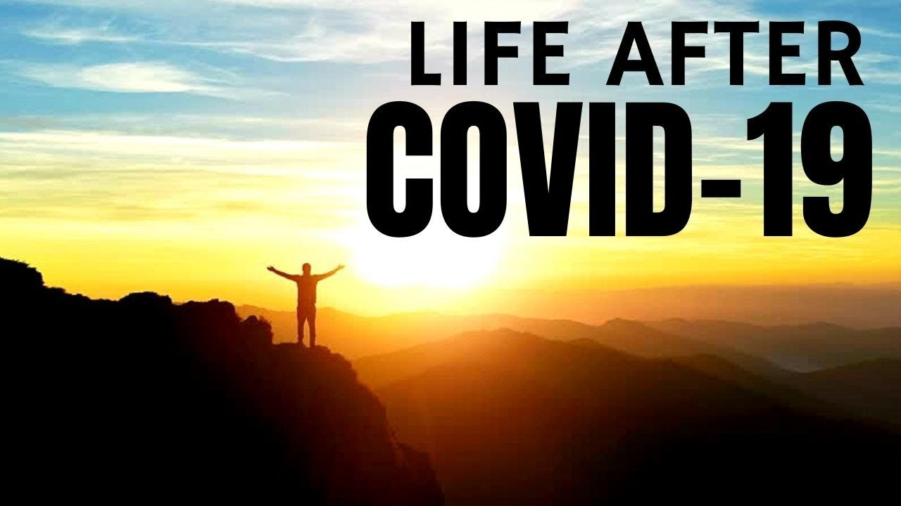 LIFE AFTER COVID-19 | MOTIVATION 2021