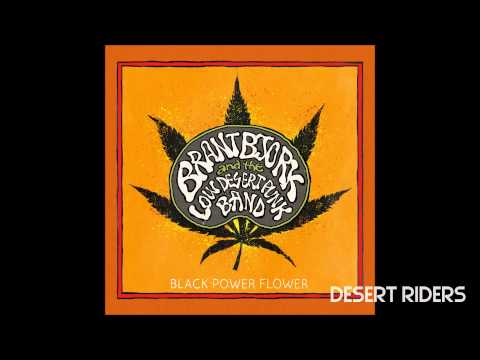 Brant Bjork and The Low Desert Punk Band - We Don't Serve Their Kind ( Black Power Flower - 2014 )
