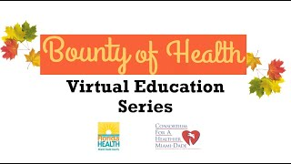 Bounty of Health Virtual Education Videos (Updated)