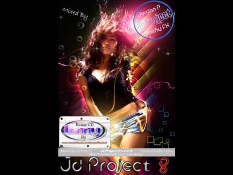 JD Project - Volume 8 (CD 1 Dj-Jordan-P)  Links Are Below !!