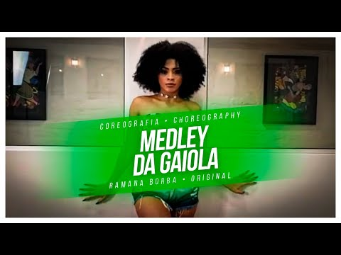 MEDLEY DA GAIOLA- DJ DENNIS E MC KEVIN ( TU TA NA GAIOLA) -COREOGRAFIA/RAMANA BORBA