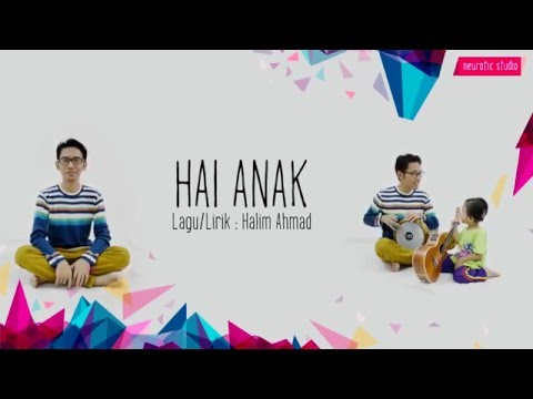 Halim Ahmad - Hai Anak (Official Lyric Video)